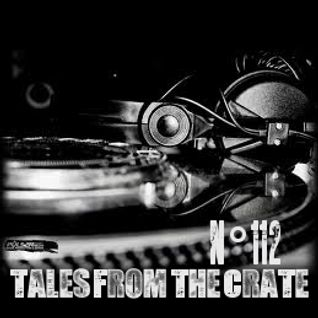 Tales From The Crate Radio Show #112 Part 01