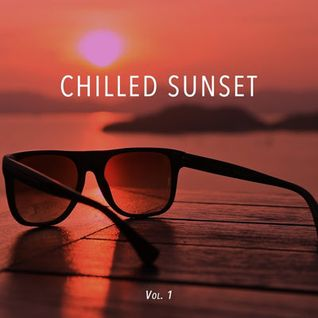 * Chillout Sunset Vol. 1 *