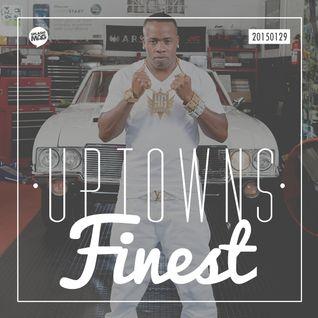 Uptowns Finest // 29.01.2015