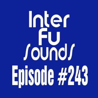 Interfusounds Episode 243 (May 10 2015)