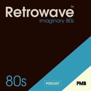 PMB255: Retrowave