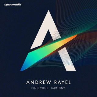 Andrew Rayel - Find Your Harmony (Continuous Mix)