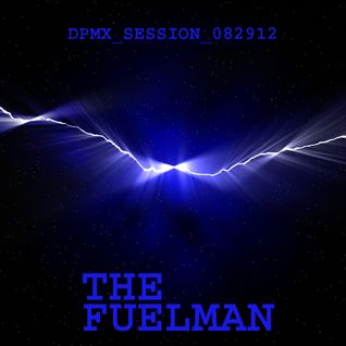 The_Fuelman_DPMX_SESSION_082912