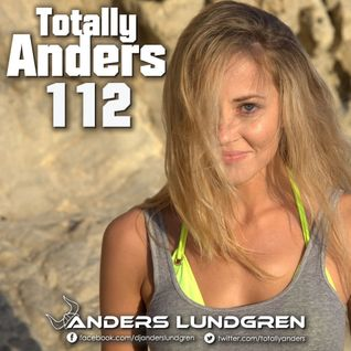 Totally Anders 112