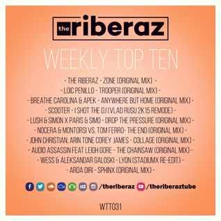 The Riberaz Weekly Top Ten 031