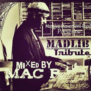 Madlib Tribute