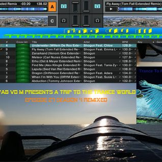Fab vd M Presents A Trip To The Trance World Episode 27 Season 4 Remixed