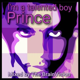 Prince - I'm a talented Boy (Prince remixed and mixed)