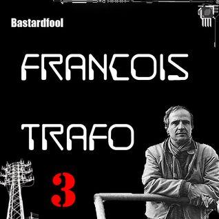 Bastardfool - Trafóállomás Vol. 3