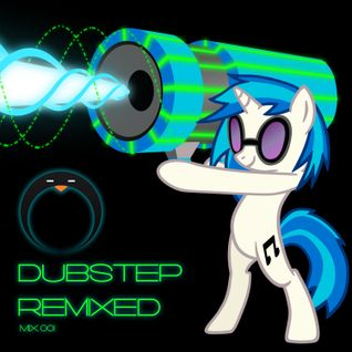 Dubstep Remixed (because I can)