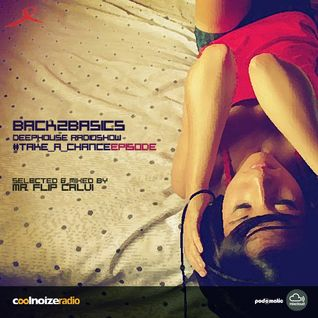 Back2basics rs - Take a chance episode - Mr Flip Calvi
