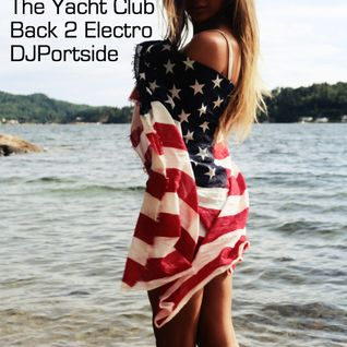 The Yacht Club: Back 2 Electro
