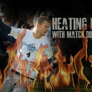 Heating Up #11: Matt Rebholz, Boston Ironside