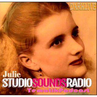 StudiosoundsRadio & DjDarklive  #TematikPodcast - JuicyJules selections