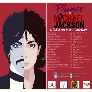 DJ A to the L - Prince vs Michael Jackson : The Mixtape