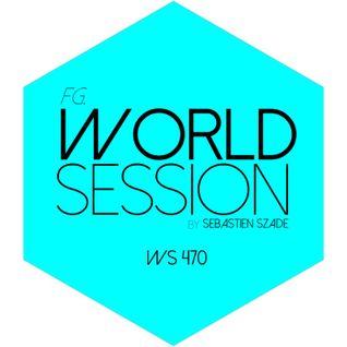 World Session 470 by Sébastien Szade (Club FG Broadcast)