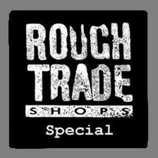 Rough Trade Dancefloor 2012_1 Special