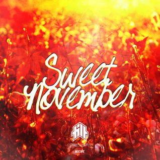 SWEET NOVEMBER MIXTAPE