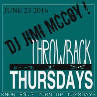 THROWBACK MIX! JUNE 23 2016 DJ JIMI M !