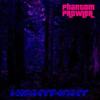 "Phantom Prowler - ""Nightfight"""
