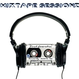 MixTape Sessionz - First Generation - Side B
