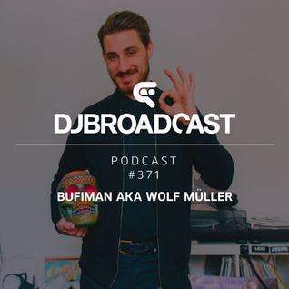 DJB Podcast #371 - Bufiman aka Wolf Müller