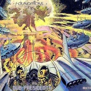 Dub Presidents - Foundations mixtape - 2015