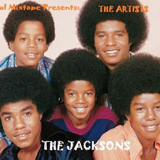 The Soul Mixtape Presents - The Artists - The Jacksons