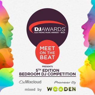 DJ Awards 2015 Bedroom DJ Competiton - WOODEN