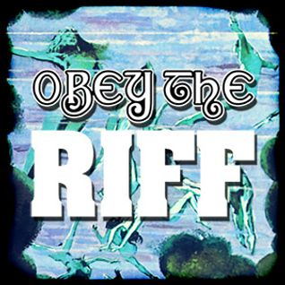 Obey The Riff #46 (Mixtape)