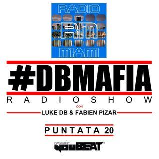 DBMAFIA RADIOSHOW #20! - 22/10/2016 Luke DB & Fabien Pizar