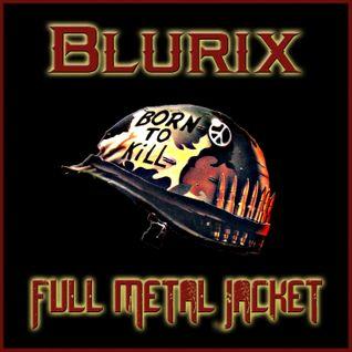 Full Metal Jacket (October 2010 mix)