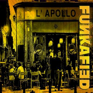 FUNKAFIED | @ L'Apollo, Bordeaux FR