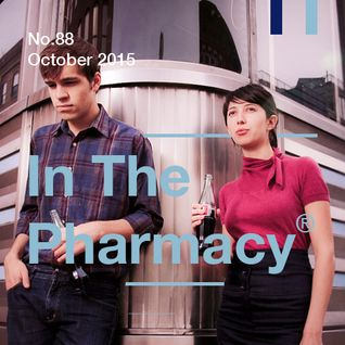 In The Pharmacy #88 - October 2015
