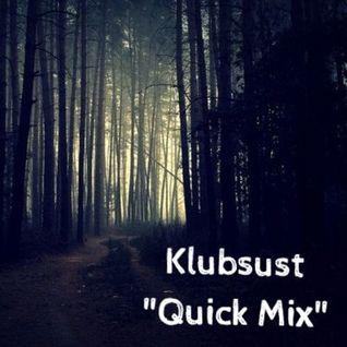 Quick Mix (Thursday Sesh)