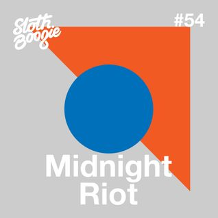 SlothBoogie Guestmix #54 - Midnight Riot