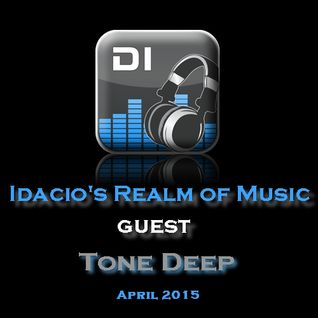 Tone Deep Guest @ Idacio's Realm of Music on DI.FM Radio (April2015)