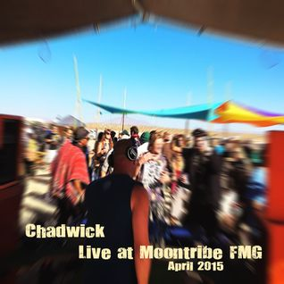 Chadwick - Live @ Moontribe FMG April 2015