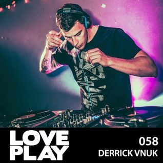 Love.Play Podcast Ft. Derrick Vnuk