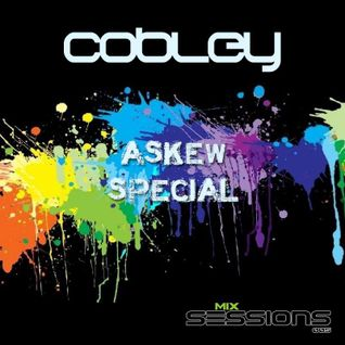 Cobley - Mix Sessions 005 Pt.1 (John Askew Special)