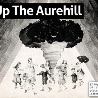Up The Aurehill