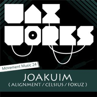 Movement Music 24: JOAKUIM (Alignment / Celsius / Fokuz) DNB