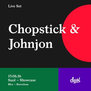 Chopstick & Johnjon at Bloc, Barcelona (15.06.16)