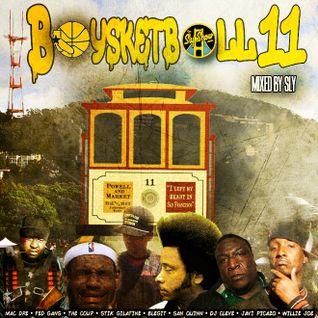 (Baysketball 11   Mixed By Sly) Mac Dre, Bay Slaps, Bay Shit, Mixshow, The Coup, Kreayshawn, IAMSU,