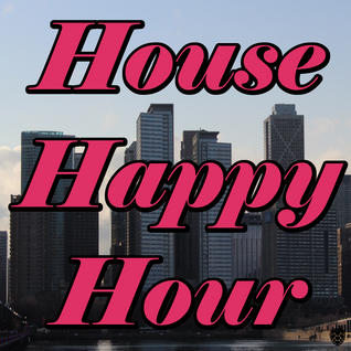 House Happy Hour: 5/22/2014