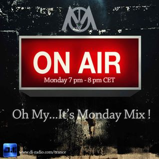 Oh My...It's Monday Mix ! Ep 9