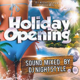 Holiday Opening Mix - DJ Nightstyle