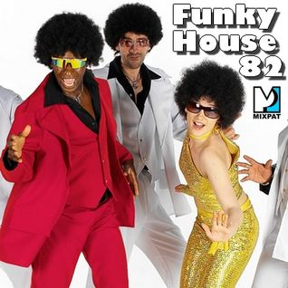 Funky House 82