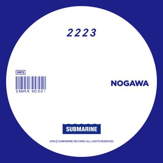 SUBMARINE RECORDS  2223  MIX BY NOGAWA