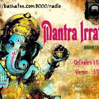 Mantra Irratia 19-04-2013